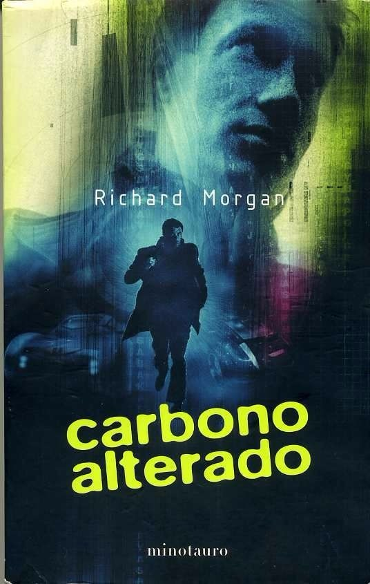 Carbono alterado de Richard Morgan [DESCARGABLE] [EN ESPAÑOL]