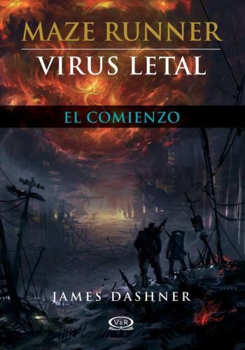 Virus Letal (El corredor del laberinto 0.5) - James Dashner [ePub Libre]