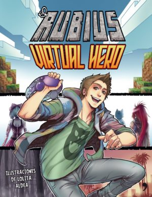 Virtual Hero - el Rubius para descargar gratis online