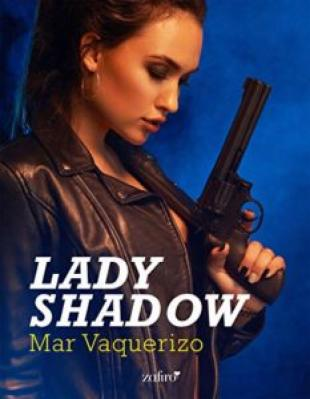 Lady Shadow [LIBRO EN EPUB COMPLETO]