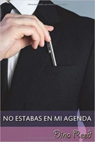 No estabas en mi agenda | [En Ebook para descargar]